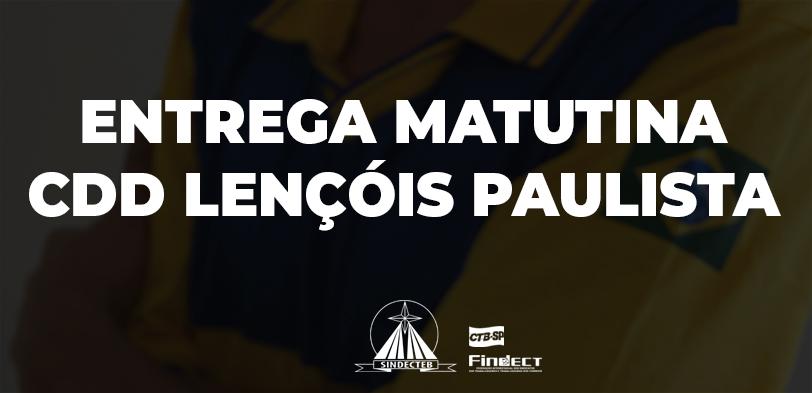 Ação sindical: SINDECTEB cobra manutenção da entrega matutina no CDD Lençóis Paulista